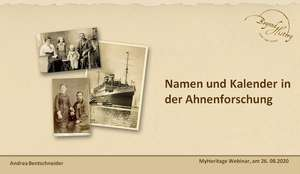 First slide of the presentation for the webinar on names and calendars in German family research by Andrea Bentschneider